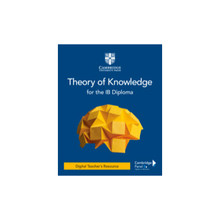 Theory of Knowledge for the IB Diploma Digital Teacher's Resource - ISBN 9781108826570