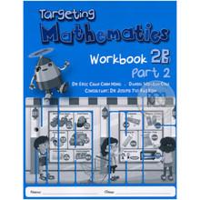 Singapore Maths Primary Level - Targeting Mathematics Workbook 2B Part 2 - ISBN 9789814431927
