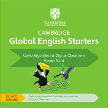 Cambridge Global English Starters Cambridge Elevate Digital Classroom (1 Year) Access Card - ISBN 9781108700191