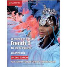 Cambridge Le Monde en Français French B Course for the IB Diploma Coursebook - ISBN 9781108440547