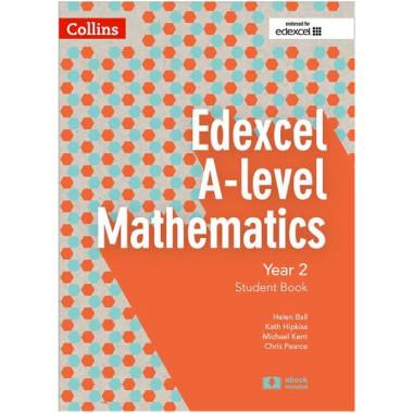 Collins Edexcel A-level Mathematics Student Book Year 2 - ISBN 9780008204969