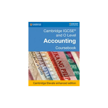 Cambridge IGCSE® and O Level Accounting Coursebook Cambridge Elevate Enhanced Edition (2 Year) - ISBN 9781108439015