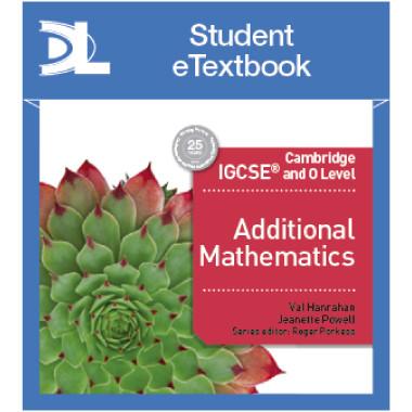 Hodder Cambridge IGCSE and O Level Additional Mathematics Student Etextbook - ISBN 9781510420533