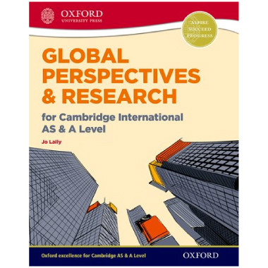 Oxford Global Perspectives and Research for Cambridge International AS & A Level - ISBN 9780198376743