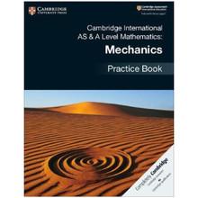 Cambridge International AS & A-Level Mathematics Mechanics Practice Book - ISBN 9781108464024