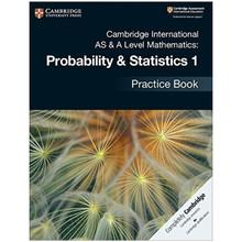 Cambridge AS & A-Level Mathematics Mechanics Probability and Statistics 1 Practice Book - ISBN 9781108444903