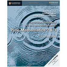 Cambridge International AS & A-Level Mathematics Pure Mathematics 2 & 3 - ISBN 9781108407199