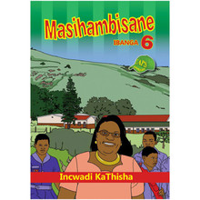Masihambisane Grade 6 Home Language Teacher Resource - ISBN 9780796053817