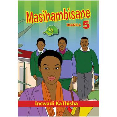 Masihambisane Grade 5 Home Language Teacher Resource - ISBN 9780796053749