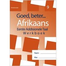 Goed, Beter Afrikaans EAT Werkboek Graad 9 - ISBN 9781928370222