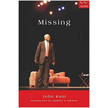 Missing - A play by John Kani (Paperback) - ISBN 9781868148899