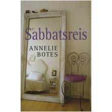 Sabbatsreis deur Annelie Botes (Afrikaans, Paperback) - ISBN 9780624045106
