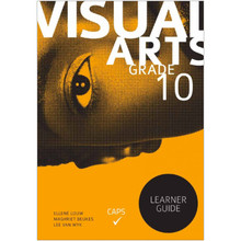 Visual Arts Grade 10 Learner Guide - ISBN 9781920364625