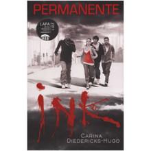 Permanente Ink deur Carina Dierericks-Hugo (Afrikaans, Paperback) - ISBN 9780799352382