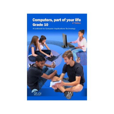 Computers Part of Your Life Grade 10 Learner Book (2nd Edition) - ISBN 9780994703200