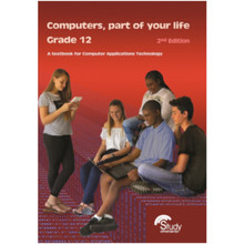 Computers Part of Your Life Grade 12 Learner Book (2nd Edition) - ISBN 9780639904948