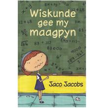 Wiskunde gee my Maagpyn deur Jaco Jacobs (Afrikaans, Paperback, 3rd edition) - ISBN 9780799354911