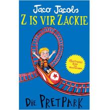 Z is vir Zackie: Die Pretpark (Afrikaans, Paperback) deur Jaco Jacobs - ISBN 9780799394849