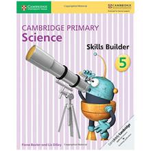 Cambridge Primary Science Skills Builder Activity Book 5 - ISBN 9781316611067