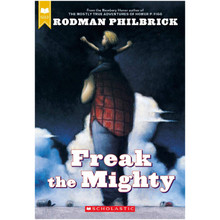 Freak the Mighty by Rodman Philbrick (Paperback) - ISBN 9780439286060
