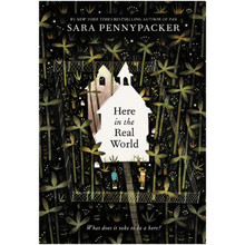 Here in the Real World by Sara Pennypacker - ISBN 9780008371692