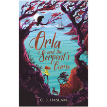 Orla And The Serpent's Curse by C. J. Haslam - ISBN 9781406388480