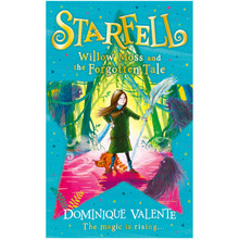Starfell: Willow Moss And The Forgotten Tale by Dominique Valente (Paperback) - ISBN 9780008308445