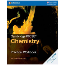 Cambridge IGCSE Chemistry Practical Workbook - ISBN 9781316609460
