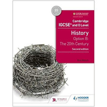 Hodder Cambridge IGCSE and O Level History Option B: The 20th Century (2nd Edition) - ISBN 9781510421189