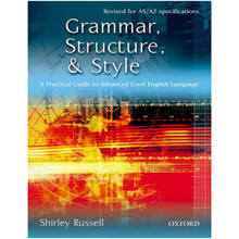 Grammar, Structure, and Style - A Practical Guide to Advanced Level English Language - ISBN 9780198314783