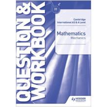 Cambridge International AS & A Level Mathematics Mechanics Question & Workbook - ISBN 9781510421837