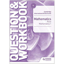 Hodder Cambridge International AS & A Level Mathematics Pure Mathematics 1 Question & Workbook - ISBN 9781510421844