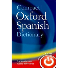 Compact Oxford Spanish Dictionary (Paperback) - ISBN 9780199663309