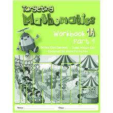Primary Level Targeting Mathematics 1A Part 1 Workbook - Singapore Maths - ISBN 9789814250887