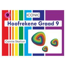 Iconic Hoofrekene Grade 9 - ISBN 9781928360179