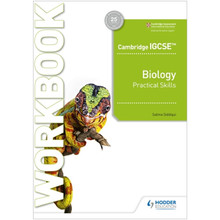 Hodder Cambridge IGCSE™ Biology Practical Skills Workbook - ISBN 9781398310469