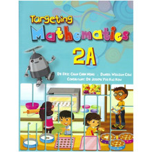 Targeting Mathematics Student Book 2A - Singapore Maths Primary Level - ISBN 9789814431873