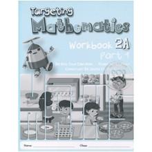 Targeting Mathematics 2A Part 1 Workbook - Singapore Maths Primary Level - ISBN 9789814431897