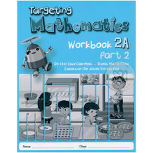 Targeting Mathematics Workbook 2A Part 2 - Singapore Maths Primary Level - ISBN 9789814431903