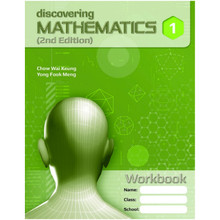 Discovering Mathematics Workbook 1 (Exp) (2nd Edition) - Singapore Maths Secondary Level (ISBN 9789814250788