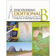 Discovering Additional Mathematics Textbook B - Singapore Maths Secondary Level - ISBN 9789814250825