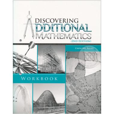 Discovering Additional Mathematics Workbook (2nd Edition) - Singapore Maths Secondary Level - ISBN 9789814250832