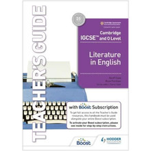 NEW Hodder Cambridge IGCSE and O Level Literature in English Teacher's Guide with Boost Subscription - ISBN 9781398317529