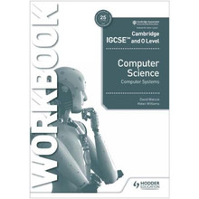Hodder Cambridge IGCSE and O Level Computer Science Systems Workbook - ISBN 9781398318496