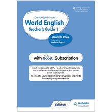 Hodder Cambridge Primary World English Teacher's Guide 1 with Boost Subscription - ISBN 9781510468108