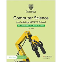 Cambridge IGCSE™ and O Level Computer Science Programming Book for Python with Digital Access (2 Years) - ISBN 9781108951562