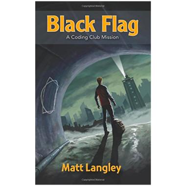 Coding Club Black Flag: A Coding Club Mission - ISBN 9781107671409