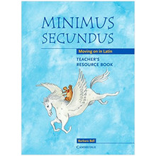 Minimus Secundus - Moving on in Latin Teacher's Resource Book - ISBN 9780521755467