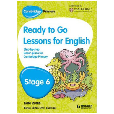 Cambridge Primary Ready to Go Lessons for English Stage 6 - ISBN 9781444177091