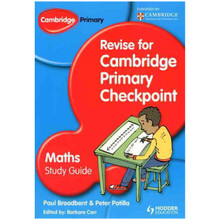 Revise for Cambridge Primary Checkpoint Mathematics Study Guide - ISBN 9781444178296